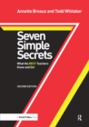Seven Simple Secrets : What the BEST Teachers Know and Do! - eBook