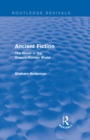 Ancient Fiction (Routledge Revivals) : The Novel in the Graeco-Roman World - eBook
