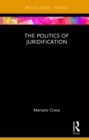 The Politics of Juridification : The Actor's Revenge - eBook