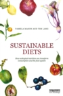 Sustainable Diets : How Ecological Nutrition Can Transform Consumption and the Food System - eBook