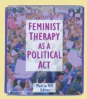 Feminist Therapy as a Political Act - eBook