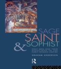 Sage, Saint and Sophist : Holy Men and Their Associates in the Early Roman Empire - eBook