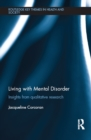 Living with Mental Disorder : Insights from Qualitative Research - eBook
