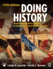 Doing History : Investigating with Children in Elementary and Middle Schools - eBook
