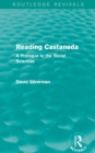 Reading Castaneda (Routledge Revivals) : A Prologue to the Social Sciences - eBook