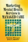 Marketing Mental Health Services to Managed Care - eBook