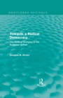 Towards a Radical Democracy (Routledge Revivals) : The Political Economy of the Budapest School - eBook