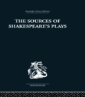 The Sources of Shakespeare's Plays - eBook