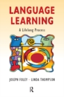 Language Learning : A Lifelong Process - eBook