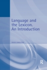 Language and the Lexicon : An Introduction - eBook