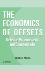 The Economics of Offsets : Defence Procurement and Coutertrade - eBook