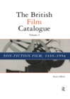 The British Film Catalogue : The Non-Fiction Film - eBook