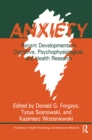 Anxiety : Recent Developments In Cognitive, Psychophysiological And Health Research - eBook