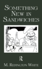 Something New In Sandwiches - eBook