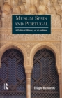 Muslim Spain and Portugal : A Political History of al-Andalus - eBook