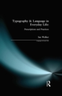Typography & Language in Everyday Life : Prescriptions and Practices - eBook