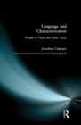 Language and Characterisation : People in Plays and Other Texts - eBook