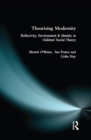 Theorising Modernity : Reflexivity, Environment & Identity in Giddens' Social Theory - eBook
