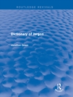 Dictionary of Jargon (Routledge Revivals) - eBook