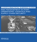 Risk Management in Port Operations, Logistics and Supply Chain Security - eBook