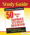 50 Ways to Improve Student Behavior : Simple Solutions to Complex Challenges (Study Guide) - eBook