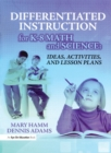 Differentiated Instruction for K-8 Math and Science : Ideas, Activities, and Lesson Plans - eBook