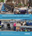 Urban Access for the 21st Century : Finance and Governance Models for Transport Infrastructure - eBook