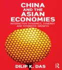 China and the Asian Economies : Interactive Dynamics, Synergy and Symbiotic Growth - eBook