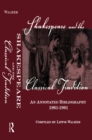 Shakespeare and the Classical Tradition : An Annotated Bibliography, 1961-1991 - eBook