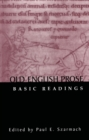 Old English Prose : Basic Readings - eBook