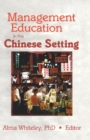 Management Education in the Chinese Setting - eBook