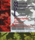 Managing Multiculturalism and Diversity in the Library : Principles and Issues for Administrators - eBook