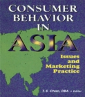 Consumer Behavior in Asia : Issues and Marketing Practice - eBook
