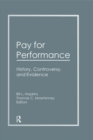 Pay for Performance : History, Controversy, and Evidence - eBook