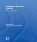Religion and the Family : When God Helps - eBook