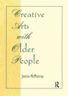 Creative Arts With Older People - eBook