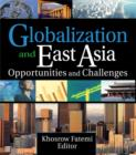 Globalization and East Asia : Opportunities and Challenges - eBook