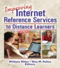 Improving Internet Reference Services to Distance Learners - eBook