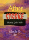 After Stroke : Enhancing Quality of Life - eBook