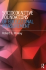 Sociocognitive Foundations of Educational Measurement - eBook