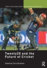 Twenty20 and the Future of Cricket - eBook