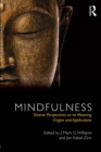 Mindfulness : Diverse Perspectives on its Meaning, Origins and Applications - eBook