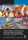 Governance, Citizenship and the New European Football Championships : The European Spectacle - eBook