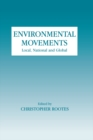 Environmental Movements : Local, National and Global - eBook