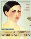 A History of World Societies, Volume 2 - Book
