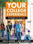 Your College Experience : Strategies for Success - Book