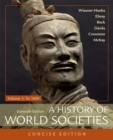 A History of World Societies, Concise, Volume 1 - Book