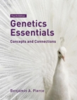 Genetics Essentials : Concepts and Connections - Book