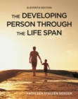 The Developing Person Through the Life Span - Book