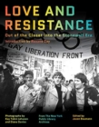 Love and Resistance : Out of the Closet into the Stonewall Era - Book